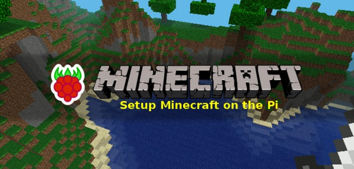 how to play minecraft on raspberry pi